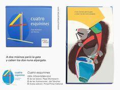 """""""Cuatro esquinines"""" - ISBN: 978-84-92964-53-6 © de los testos: Pepe Monteserín © de les ilustraciones: Job Sánchez © d'esta edición: Pintar-Pintar Editorial Editorial, Map, Words, Animales, Illustrations, Location Map, Peta, Maps"""