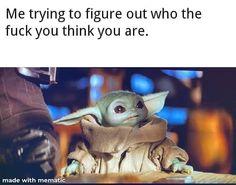 Yoda Meme, Yoda Funny, Geek Quotes, Badass Quotes, Funny Cute, Hilarious, Yoda Images, Grumpy Cat Humor, E Cards