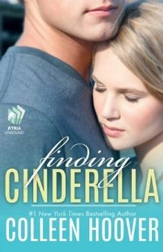 "Finding Cinderella by Colleen Hoover [5/5 stars] ""All I can do is nod, because I'm pretty sure her voice just hardcore made out with my ears."" http://smutbookclub.com/books/finding-cinderella-colleen-hoover/"