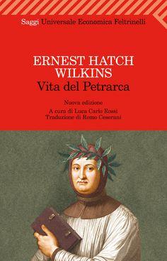 """Ernest Hatch Wilkins, """"Vita del Petrarca"""". Questa biografia di un poeta che, nelle parole di Wilkins, fu grande anche """"per la consapevolezza con cui partecipò, sullo sfondo ampio di tutto un continente, al dramma della vita europea allora in atto"""", unisce al pregio del rigore scientifico quello di una non comune amabilità comunicativa. Il resoconto vivace e dettagliato dei viaggi e delle amicizie, delle attività e degli studi di Francesco Petrarca si intreccia in modo appassionante con..."""