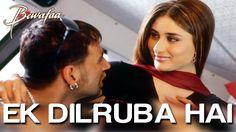 Ek Dilruba Hai - Bewafaa | Akshay Kumar & Kareena Kapoor | Udit Narayan ...