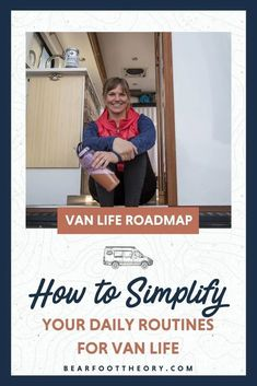 Learn how to simplify your van life routine including how to pare down to just the essentials so that life on the road stays simple and organized. Rv Insurance, Sprinter Van Conversion, Sprinter Camper, Bus Life, Truck Camper, Regular Exercise, Car Stuff, Camping Ideas, Make Time