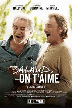 Salaud, on t'aime : Affiche Hd Movies, Movies And Tv Shows, Movie Tv, Johnny Haliday, Claude Lelouch, Film Inspiration, New Girlfriend, World Music, S Stories