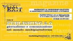 Corso Publishing 2.0 di Next Exit: vinci la borsa di studio parziale!  http://cartagiovani.it/news/2012/11/05/corso-publishing-20-di-next-exit-vinci-la-borsa-di-studio-parziale