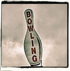 Flickriver: Most interesting photos from Let's Bowl! (vintage bowling signs) pool