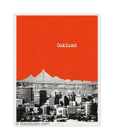 Oakland California Art Print - 8x10 World Traveler Series Pop Art Print City Skyline - Available in 56 Colors - UCA057