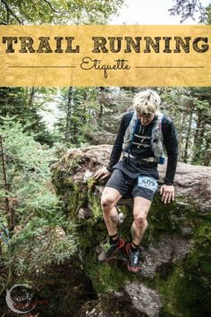 Trail Running Etiquette | Whether you're new or old to trail running, it's always nice to have a refresher on how to treat the trail!