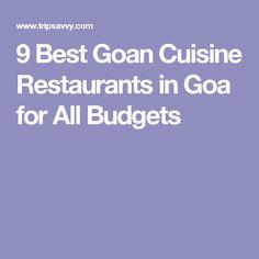 9 Best Goan Cuisine Restaurants in Goa for All Budgets