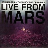 Ben Harper - Live From Mars   A fun album all the way through
