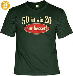 T-Shirt zum Geburtstag - 50 ist wie 20 nur besser - Lustiges Geschenk für Fünfzig Jährige mit Humor Größe:XXL - Shirts zum 50 geburtstag (*Partner-Link)