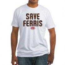 Ferris Bueller - Save Ferris Fitted T-Shirt