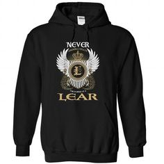(Never001) LEAR #name #tshirts #LEAR #gift #ideas #Popular #Everything #Videos #Shop #Animals #pets #Architecture #Art #Cars #motorcycles #Celebrities #DIY #crafts #Design #Education #Entertainment #Food #drink #Gardening #Geek #Hair #beauty #Health #fitness #History #Holidays #events #Home decor #Humor #Illustrations #posters #Kids #parenting #Men #Outdoors #Photography #Products #Quotes #Science #nature #Sports #Tattoos #Technology #Travel #Weddings #Women