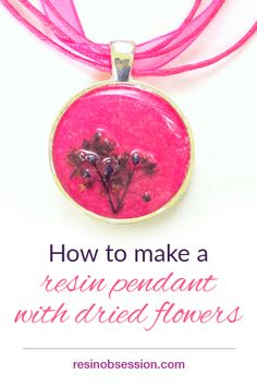 How to resin flowers - make a resin pendant with dried flowers - Resin Obsession Resin Jewelry Tutorial, Resin Jewelry Making, Resin Tutorial, Resin Jewlery, Jewellery Making, Resin Flowers, Dried Flowers, Decorative Soaps, Diy Resin Crafts