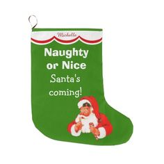 Naughty or Nice Santa Personalized Christmas stocking by Westerngirl2