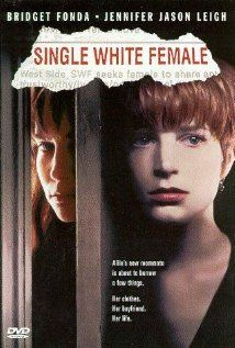 Single white female - When a 'Single White Female' places an ad in the press for a similar woman to rent a room (to replace the boyfriend she's just left).....