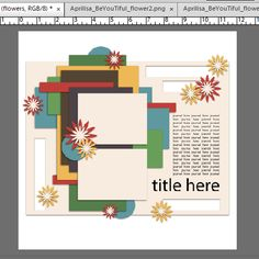 1 Photoshop Elements Tutorials, First Photo, Digital Scrapbooking, Tuesday, Frame, Tips, Flowers, Blog, Picture Frame
