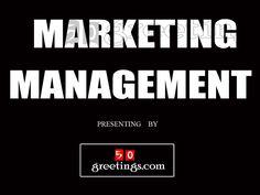marketing-management-1800350 by little robie via Slideshare