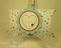 Stamp With Sandy: More Amore Pillow Box, Stampin Up