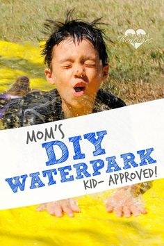 Mom's DIY water park for kids is the most awesome way to create summer fun memories for your kids