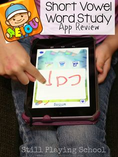Still Playing School: Short Vowel Word Study App Review and Giveaway!!