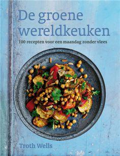 Kookboek De groene wereldkeuken:Eenvoudige vegetarische recepten uit alle werelddelen, behalve Noord-Amerika.   Dit kookboek is vegetarisch. De meeste recepten zijn veganistisch, of daarvoor makkelijk aan te passen. Gebruik wordt gemaakt van de rijkdom die groenten, kruiden en peulvruchten te bieden hebben. #vegetarisch #kookboek