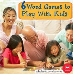 6 fun word games to play with your kids.