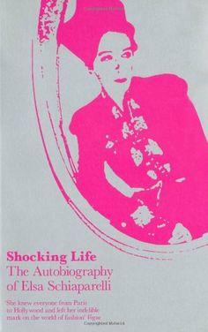 Shocking Life by Elsa Schiaparelli, http://www.amazon.com/dp/1851775153/ref=cm_sw_r_pi_dp_kc2Wtb0Q0JMJJ