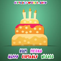 Best Friend Happy Birthday Wishes