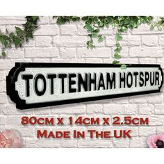 Football Street Signs Tottenham £ 30.00 Store UK, US, EU, AE,BE,CA,DK,FR,DE,IE,IT,MT,NL,NO,ES,SE Brighton & Hove Albion, Brighton And Hove, Fc Southampton, Manchester United Old Trafford, Carrow Road, Football Signs, Millwall, Goodison Park