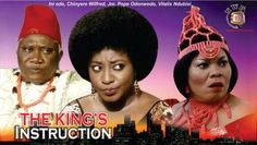 The King's Instruction      – 2014 Latest Nigerian Nollywood Movie -  Click link to view & comment:  http://www.afrotainmenttv.com/video/the-kings-instruction-2014-latest-nigerian-nollywood-movie/