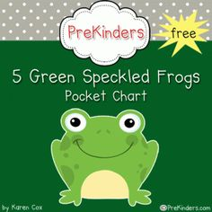 Free 5 Green Speckled Frogs Printable Pocket Chart Rhyme via www.prekinders.com #preschool