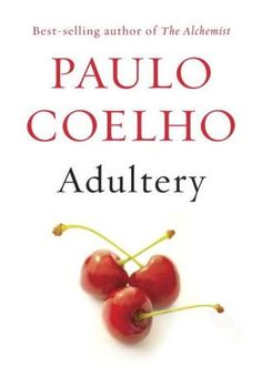 Paulo Coelho - Adultery (Author of The Alchemist)