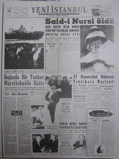 1960 medyasının diliyle Said Nursi'nin vefatı Old Newspaper, Once Upon A Time, Old And New, Nostalgia, Quran, Istanbul, Islam, History, Sayings