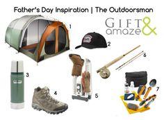 Father's Day Inspiration | The Outdoorsman | Giftandamaze.com