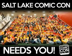 Salt Lake Comic Con needs YOU! To apply to Volunteer at 2014 Salt Lake Comic Con, CLICK to learn more and apply. *PIN TO WIN*