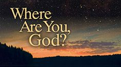 Where Are You God? -- Do you struggle in connecting to God? Learn how to build and maintain a more effective and meaningful relationship with Him.