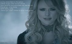 "Miranda Lambert ""Over You"" I hate and love this song, it makes me so happy and yet I can't hear it without crying!"