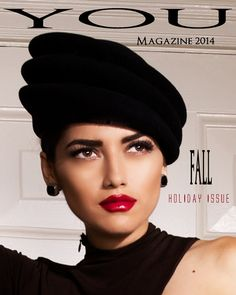 YOU Magazine Fall issue 2014 Creative Director, Makeup, Hair, Stylist and retouch: Dianne O. Photography: Wisnick