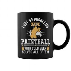 I Got 99 Problems And Paintball With Cold Beer Solves All Of Em Mug #Paintball #tshirts #hobby #gift #ideas #Popular #Everything #Videos #Shop #Animals #pets #Architecture #Art #Cars #motorcycles #Celebrities #DIY #crafts #Design #Education #Entertainment #Food #drink #Gardening #Geek #Hair #beauty #Health #fitness #History #Holidays #events #Home decor #Humor #Illustrations #posters #Kids #parenting #Men #Outdoors #Photography #Products #Quotes #Science #nature #Sports #Tattoos #Technology…