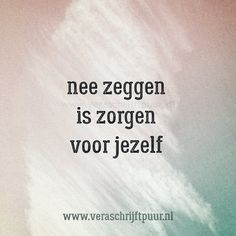 Need Quotes, Dutch Quotes, True Words, Texts, Qoutes, Letters, Gw, Sayings, Life