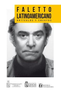 Faletto latinoamericano. Artículos y ensayos (PRINT) REQUEST/SOLICITAR: http://biblioteca.cepal.org/record=b1254074~S0*spi