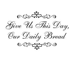 Christian Wall Decal Give Us This Day Our Daily Bread Vinyl Wall Decal Religious Wall Quote Saying Living Room Family Kitchen 22Hx36W FS0186. $42.00, via Etsy.