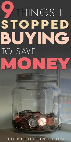 9 Things I Stopped buying to save Money - Tickled Think Ways To Save Money, Money Saving Tips, Saving Ideas, Budgeting Finances, Budgeting Tips, Frugal Tips, Financial Tips, Money Management, Personal Finance
