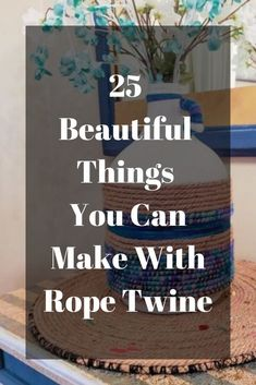 Love that rustic look but don't like the cost? Create your own rustic diy home decor on a budget. Fun Craft, Diy Home Decor On A Budget, Do It Yourself Home, Diy Hacks, Home Improvement Projects, Twine, Diy And Crafts, Mason Jars, Easy Diy