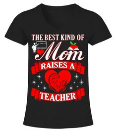 # Best Kind Of Mom Raises Teacher .  Limited Time Only - Ending Soon!Guaranteed safe and secure checkout via:PAYPAL | VISA | MASTERCARD | AMEX | DISCOVEREXTRA DISCOUNT : Order 2 or more and save lots of money on shipping! Make a perfect gift for your friends or any oneBe  sure to order before we run out of time!Tags: funny  mother's day t shirts personalized mother's day t shirts mother's day t shirt  designs mother's  day t shirts wholesale  mother shirts mothers shirts personalized shirts…