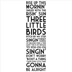 Rise Up This Mornin' Smiled With the Risin' Sun Three Little Birds wall sayings vinyl lettering home decor decal stickers quotes appliques bob marley by Wall Sayings Vinyl Lettering, http://www.amazon.com/dp/B008CIICSE/ref=cm_sw_r_pi_dp_Kw-Oqb0BRYXF9