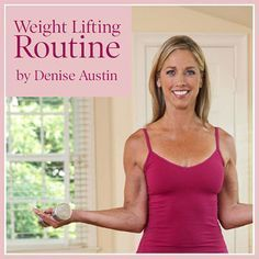 Simple Weight-Lifting Routine by Denise Austin - Fitness And Health Weight Lifting Program, Lifting Programs, Workout Programs, Denise Austin, Weight Routine, Fitness Motivation, Senior Fitness, Interval Training, Workout Videos