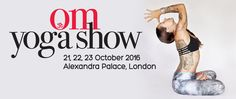OM Yoga Show London 2016
