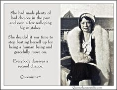 Endless Second Chances | Queen of Your Own Life | Queen of Your ...