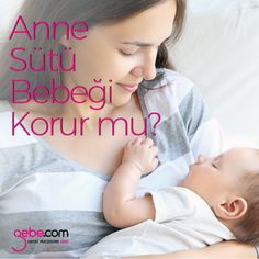 Anne sütü bebeği enfeksiyonlardan korur mu? #gebecom #gebeonline #gebe #gebelik #pregnant #annesütü #yenidoğan  ▶️goo.gl/fI20wA